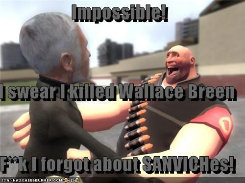 Impossible! I swear I killed Wallace Breen F**k I forgot about SANVICHes!