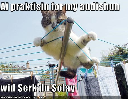 Ai praktisin for my audishun  wid Serk du Solay
