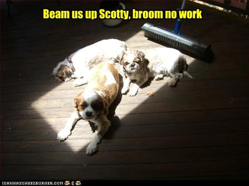 Beam us up Scotty, broom no work