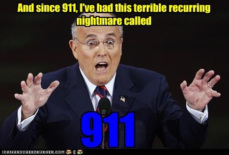 And since 911, I've had this terrible recurring nightmare called