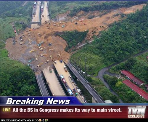 Breaking News - All the BS in Congress makes its way to main street.
