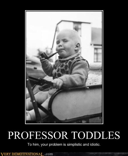 PROFESSOR TODDLES