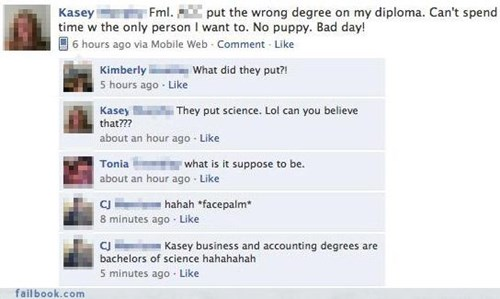 basic fail,college graduate,facepalm,your friends are laughing at you