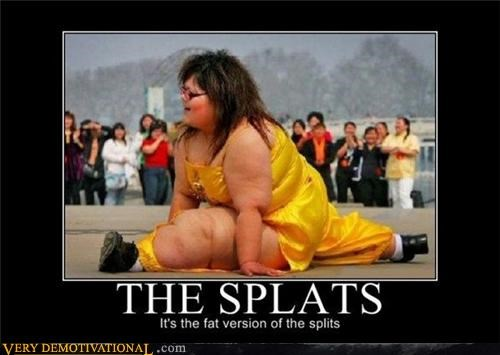 exercise,fat people,freaky,mean,Mean People,Splits,two worlds