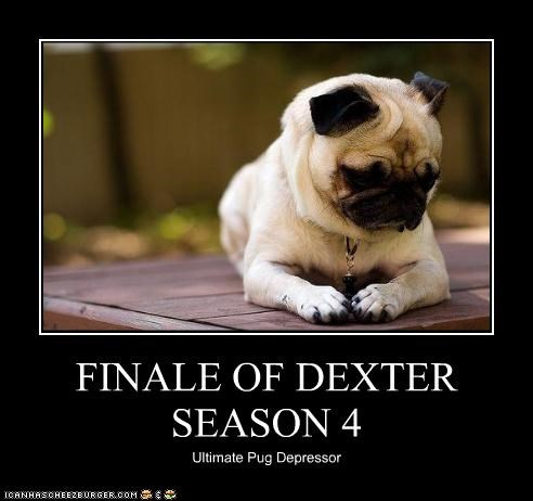 FINALE OF DEXTER SEASON 4
