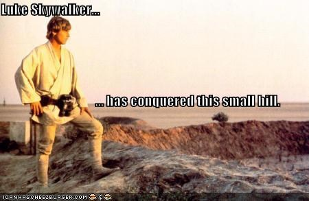 Luke Skywalker...                                    ... has conquered this small hill.