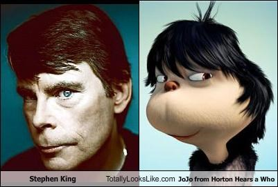 Stephen King Totally Looks Like JoJo from Horton Hears a Who