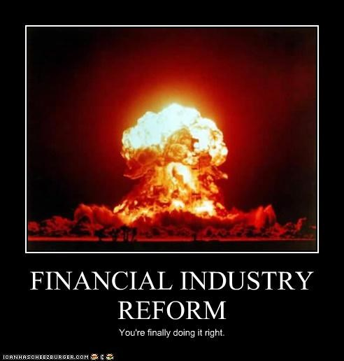 FINANCIAL INDUSTRY REFORM