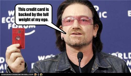 Some Egos Are Priceless. For Everything Else, There's Bono