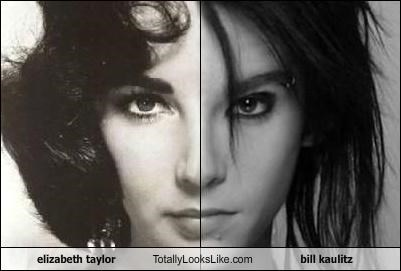 elizabeth taylor Totally Looks Like bill kaulitz