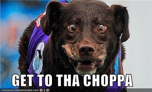 GET TO THA CHOPPA