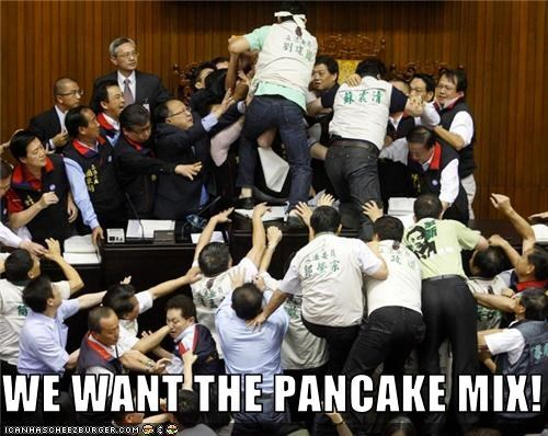 WE WANT THE PANCAKE MIX!