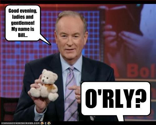 Bill O'Rly