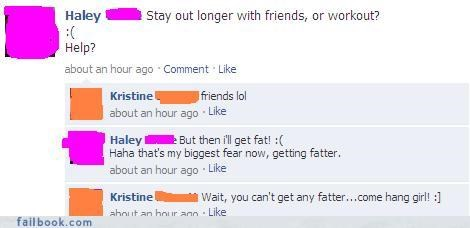 failed intentions,ouch,weight,you need new friends