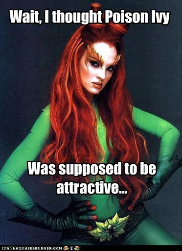 Wait, I thought Poison Ivy