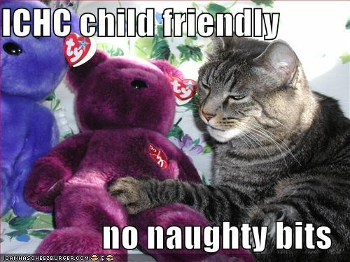 ICHC child friendly  no naughty bits