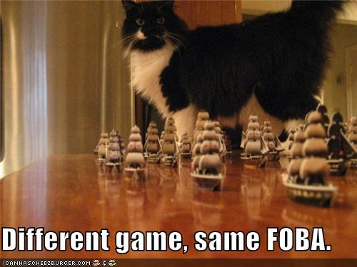 Different game, same FOBA.