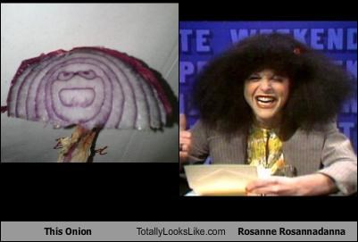 This Onion Totally Looks Like Rosanne Rosannadanna