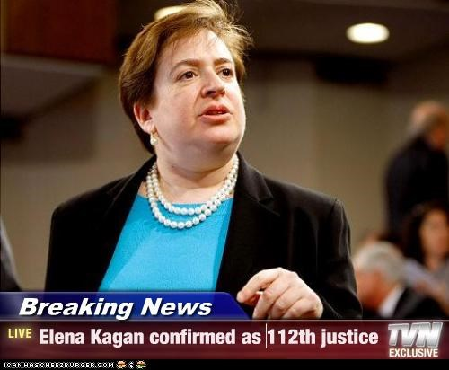 Breaking News - Elena Kagan confirmed as 112th justice