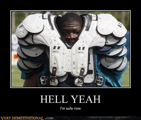 football,overkill,pads,Pure Awesome,safety,sports