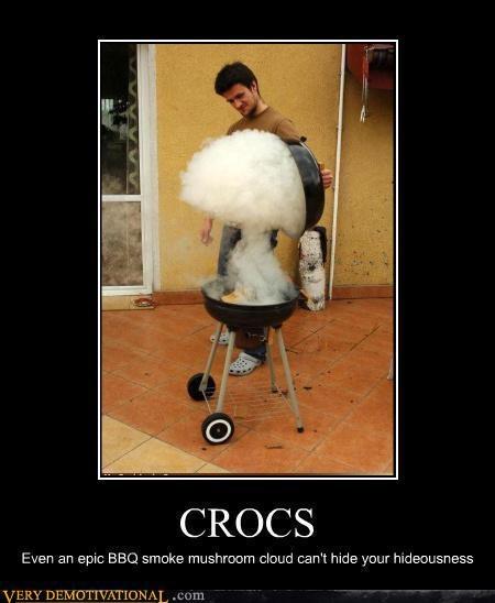 cooking,crocs,epic,FAIL,fashion,idiots,mushroom cloud,Terrifying