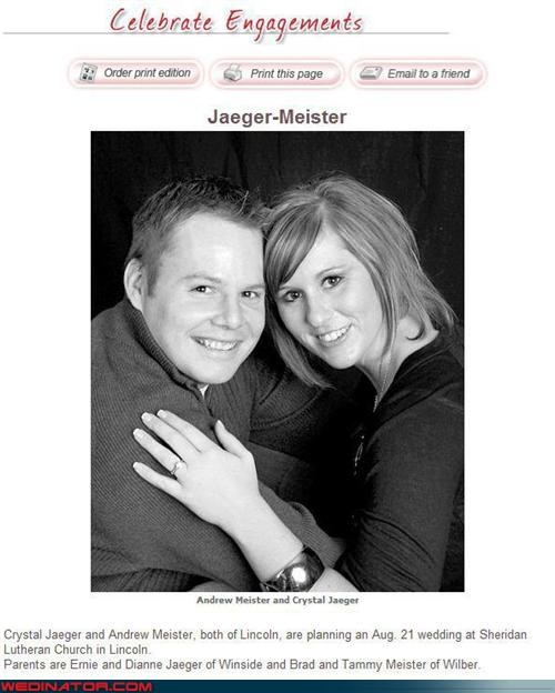 bride,coincidence,funny wedding announcement,funny wedding last names,Funny Wedding Photo,groom,jagermeister,miscellaneous-oops,real or fake,surprise,unfortunate last names,were-in-love,wtf