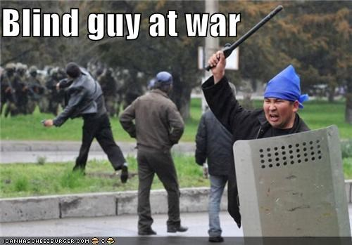 Blind guy at war