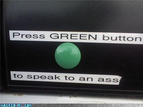 I Dont Need A Green Button For That