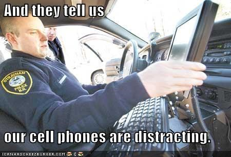 And they tell us    our cell phones are distracting.