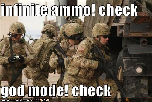 infinite ammo! check  god mode! check