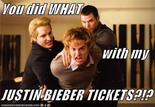 You did WHAT                              with my JUSTIN BIEBER TICKETS?!?