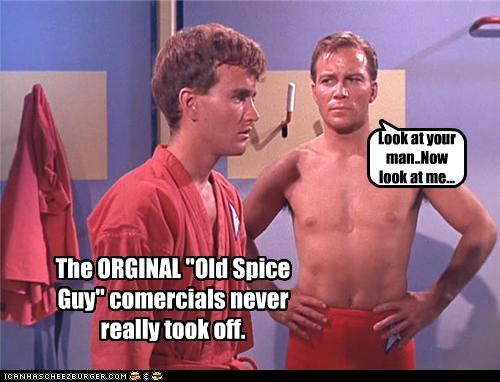 "The ORGINAL ""Old Spice Guy"" comercials never really took off."