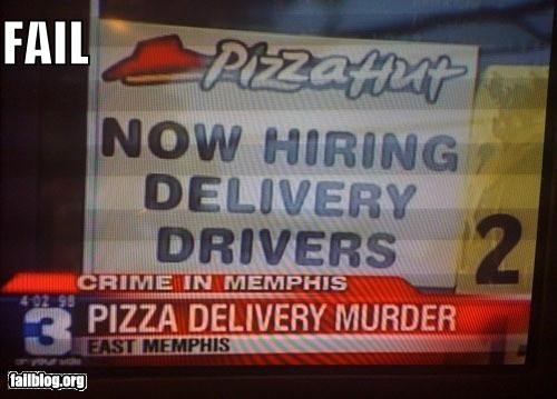 Probably Bad News: Pizza FAIL