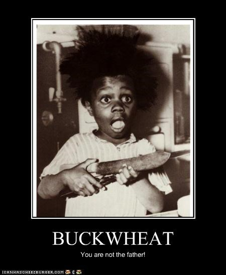celebrity-pictures-buckwheat-father,demotivational,funny,lolz,Photo