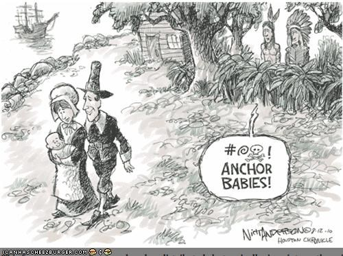Anchor Babies?! Great. Just Great...