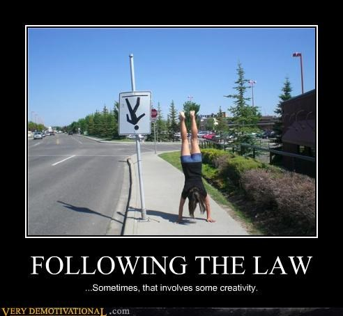 girl,hand stand,idiots,rules,signs,their law,upside down,wtf