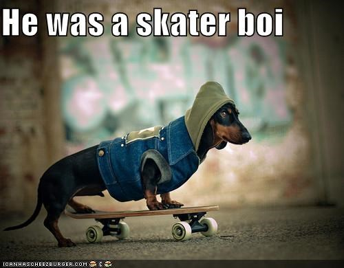 He was a skater boi