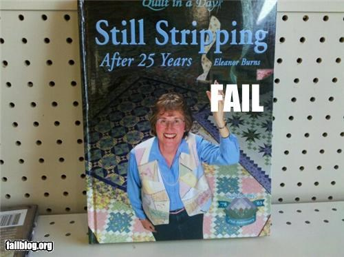 Stripper Fail