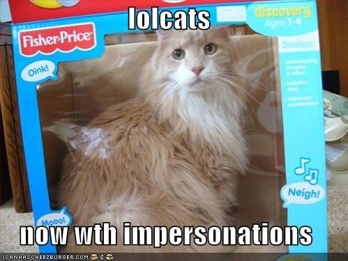 lolcats  now wth impersonations