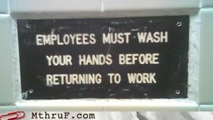 basic instructions,bathroom,hygeine,lazy,official sign,signage,toilet graffiti,work smarter not harder