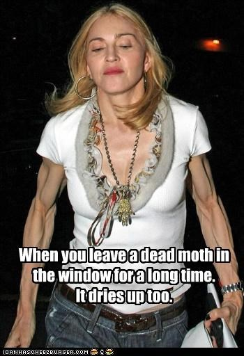 Madonna's Arms... Gross
