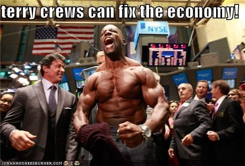 terry crews can fix the economy!