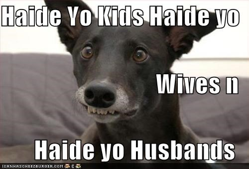 Haide Yo Kids Haide yo Wives n Haide yo Husbands
