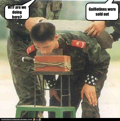 Guillotines were sold out