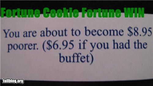 buffets,failboat,fortune cookie,g rated,money,price,win