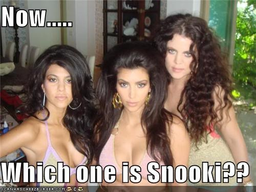 Now.....  Which one is Snooki??