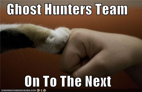 Ghost Hunters Team  On To The Next