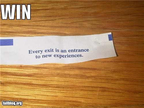 exits,experiences,failboat,fortune cookies,innuendo,win