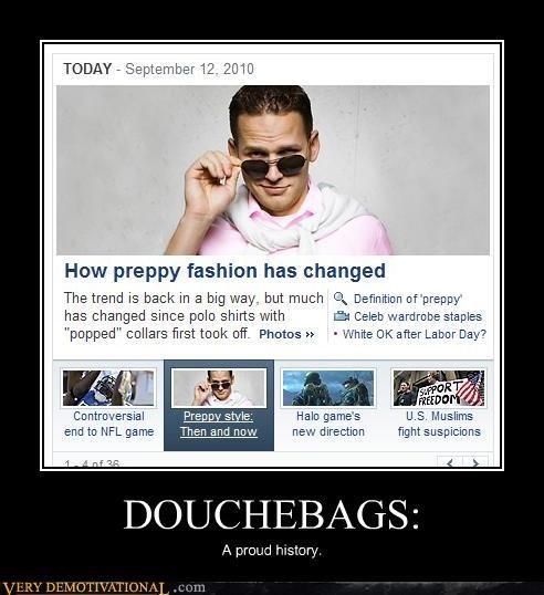 douchebags,history,idiots,preppy fashion,sunglasses