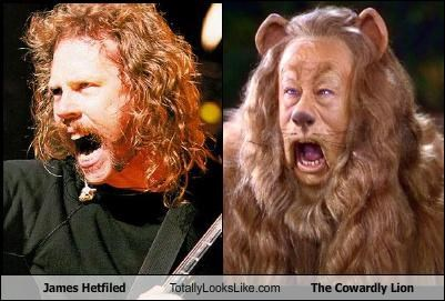 James Hetfiled Totally Looks Like The Cowardly Lion